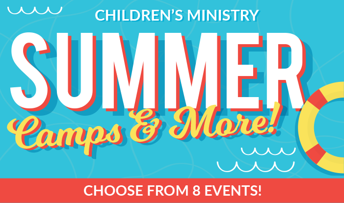 Register for 2018 Summer Camps for Children!