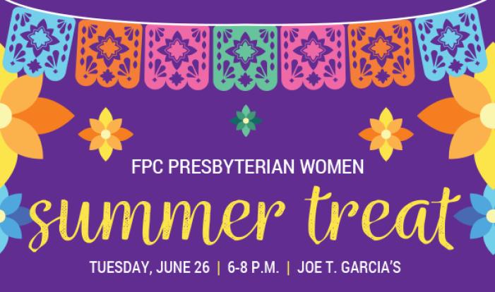 Presbyterian Women's Summer Treat Dinner